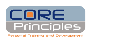 Core Principles - Personal Training and Development